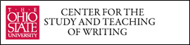 The OSU Center for the Study and Teaching of Writing